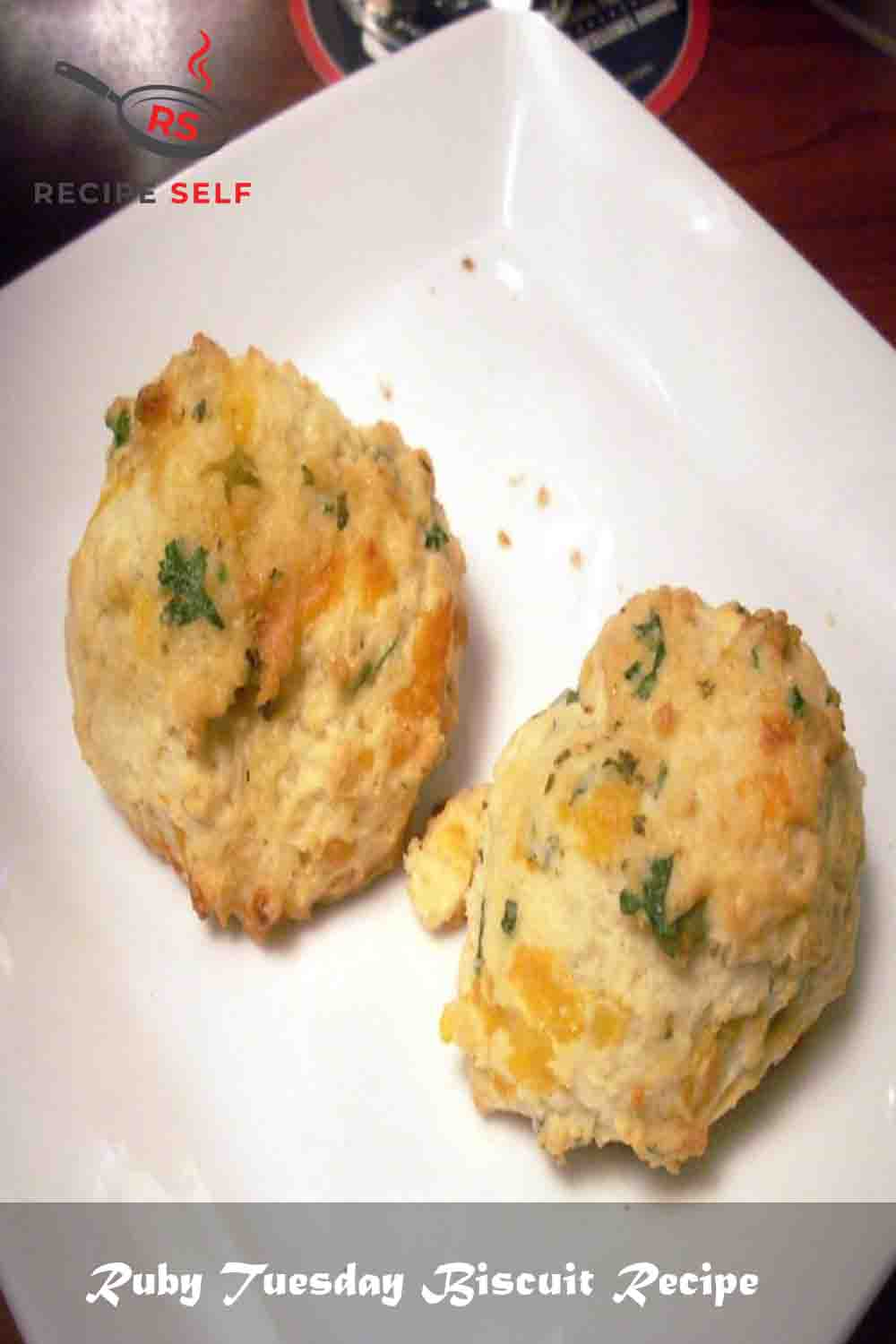 Ruby Tuesday Biscuit Recipe