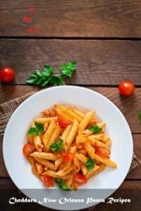 Cheddars New Orleans Pasta Recipes
